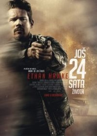 film JOŠ 24 SATA ŽIVOTA (24 Hours to Live)